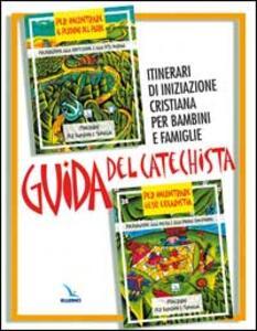 Guida del catechista. Itinerari di iniziazione cristiana per bambini e famiglie - copertina