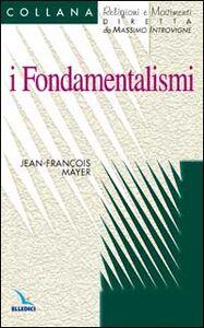Libro I fondamentalismi Jean-François Mayer