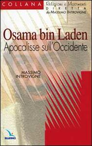 Osama bin Laden. Apocalisse sull'Occidente