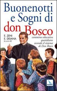 Buonenotti e sogni di don Bosco. Cammino educativo quotidiano secondo il sistema di don Bosco - copertina