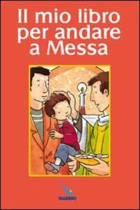Il mio libro per andare a Messa