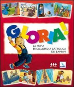 Gloria! La prima enciclopedia cattolica dei bambini