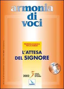 Armonia di voci (2002). Con CD Audio. Vol. 3: L'attesa del Signore.