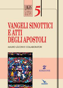 Ristorantezintonio.it Vangeli sinottici e Atti degli Apostoli Image