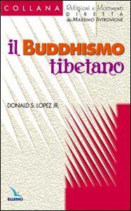 Libro Il buddhismo tibetano Donald S. jr. Lopez