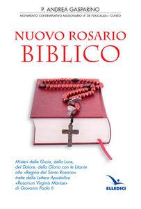 Foto Cover di Nuovo rosario biblico, Libro di Andrea Gasparino, edito da Elledici