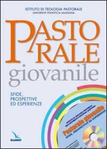 Pastorale giovanile. Sfide, prospettive ed esperienze. Con CD-ROM - copertina
