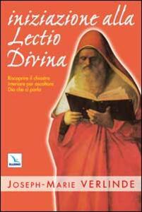 Iniziazione alla lectio divina - Joseph-Marie Verlinde - copertina