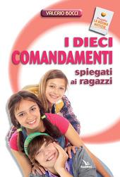 I dieci comandamenti spiegati ai ragazzi