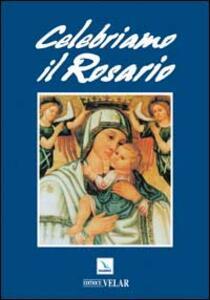 Celebriamo il rosario - Gregorio D'Amico - copertina