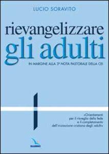 Rievangelizzare gli adulti. Nota pastorale della CEI.