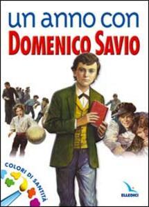 Un anno con Domenico Savio. Colori di santità. Un messaggio ai ragazzi - copertina