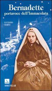 Libro Bernadette, portavoce dell'Immacolata Luciano Nervi