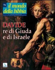Secchiarapita.it Il mondo della Bibbia (2004). Vol. 1: Davide re di Giuda e di Israele. Image