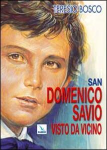 San Domenico Savio visto da vicino - Teresio Bosco - copertina