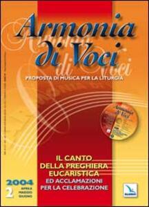 Armonia di voci (2004). Con CD Audio. Vol. 2: Canto della preghiera eucaristica e acclamazioni. - copertina
