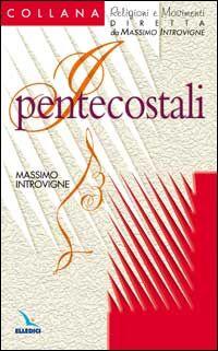 I pentecostali