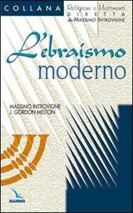 L' ebraismo moderno - Massimo Introvigne,J. Gordon Melton - copertina