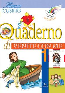 Winniearcher.com Progetto Magnificat. Quaderno di «Venite con me». Vol. 1 Image