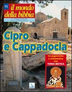 Il mondo della Bibbia (2004). Vol. 3: Cipro e Cappadocia. - copertina