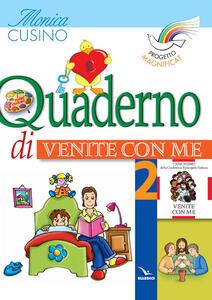Progetto Magnificat. Quaderno di «Venite con me». Vol. 2 - Monica Cusino - copertina