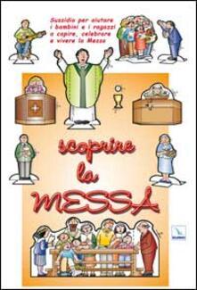 Antondemarirreguera.es Scoprire la messa. Sussidio per aiutare i bambini e i ragazzi a capire, celebrare e vivere la messa Image