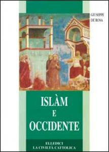 Islam e Occidente. Un dialogo difficile ma necessario