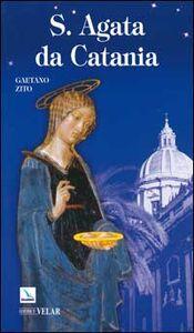 Libro Sant'Agata da Catania Gaetano Zito