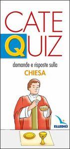 Catequiz. Vol. 4: Domande e risposte sulla Chiesa.