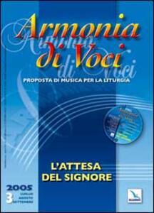 Armonia di voci (2005). Con CD Audio. Vol. 3: L'attesa del Signore. - copertina