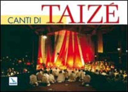 Canti di Taizé. Libro con parole e musica