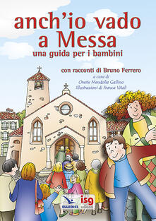 Filippodegasperi.it Anch'io vado a Messa. Una guida per i bambini Image