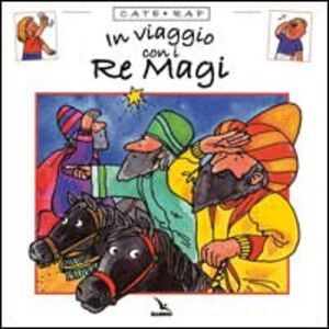 Cate rap. Vol. 1: In viaggio con i Re Magi.