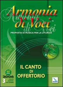 Armonia di voci (2006). Con CD Audio. Vol. 3: Il canto di offertorio.