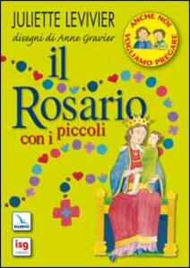 Il rosario con i piccoli - Juliette Levivier - copertina