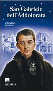 Libro San Gabriele dell'Addolorata Valentino Salvoldi