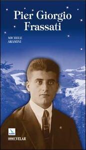 Pier Giorgio Frassati - Michele Aramini - copertina