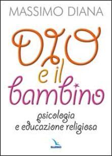 Antondemarirreguera.es Dio e il bambino. Psicologia e educazione religiosa Image
