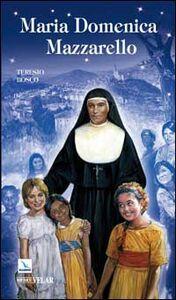 Foto Cover di Maria Domenica Mazzarello, Libro di Teresio Bosco, edito da Elledici
