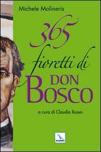 365 fioretti di Don Bosco