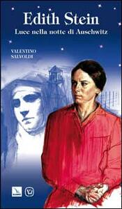 Edith Stein. Luce nella notte di Auschwitz - Valentino Salvoldi - copertina