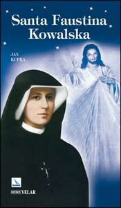 Libro Santa Faustina Kowalska Jan Kupka