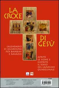 La Croce di gesù. Cammino quaresimale per la famiglia - copertina