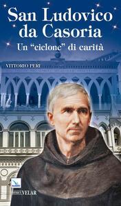 Ludovico da Casoria. Un «ciclone» di carità