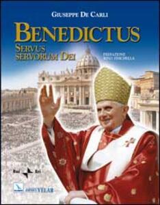 Benedictus. Servus servorum Dei - Giuseppe De Carli - copertina