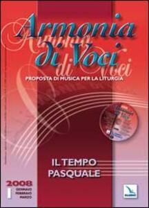Armonia di voci (2008). Con CD Audio. Vol. 1: Il tempo pasquale.