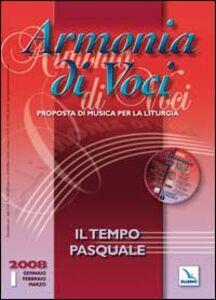 Libro Armonia di voci (2008). Con CD Audio. Vol. 1: Il tempo pasquale.