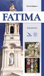 Foto Cover di Fatima. Guida pastorale, Libro di Romeo Maggioni, edito da Elledici