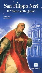 San Filippo Neri. Il «santo della gioia» - Roberto Brunelli - copertina