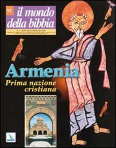 Il mondo della Bibbia (2008). Vol. 1: Armenia prima nazione cristiana.